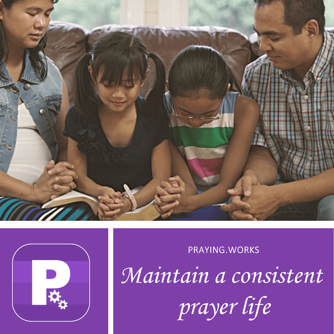 maintain consistent prayer life
