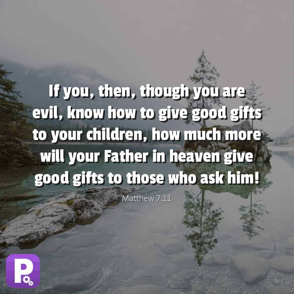 God is a Great Father; He Gives Good Gifts