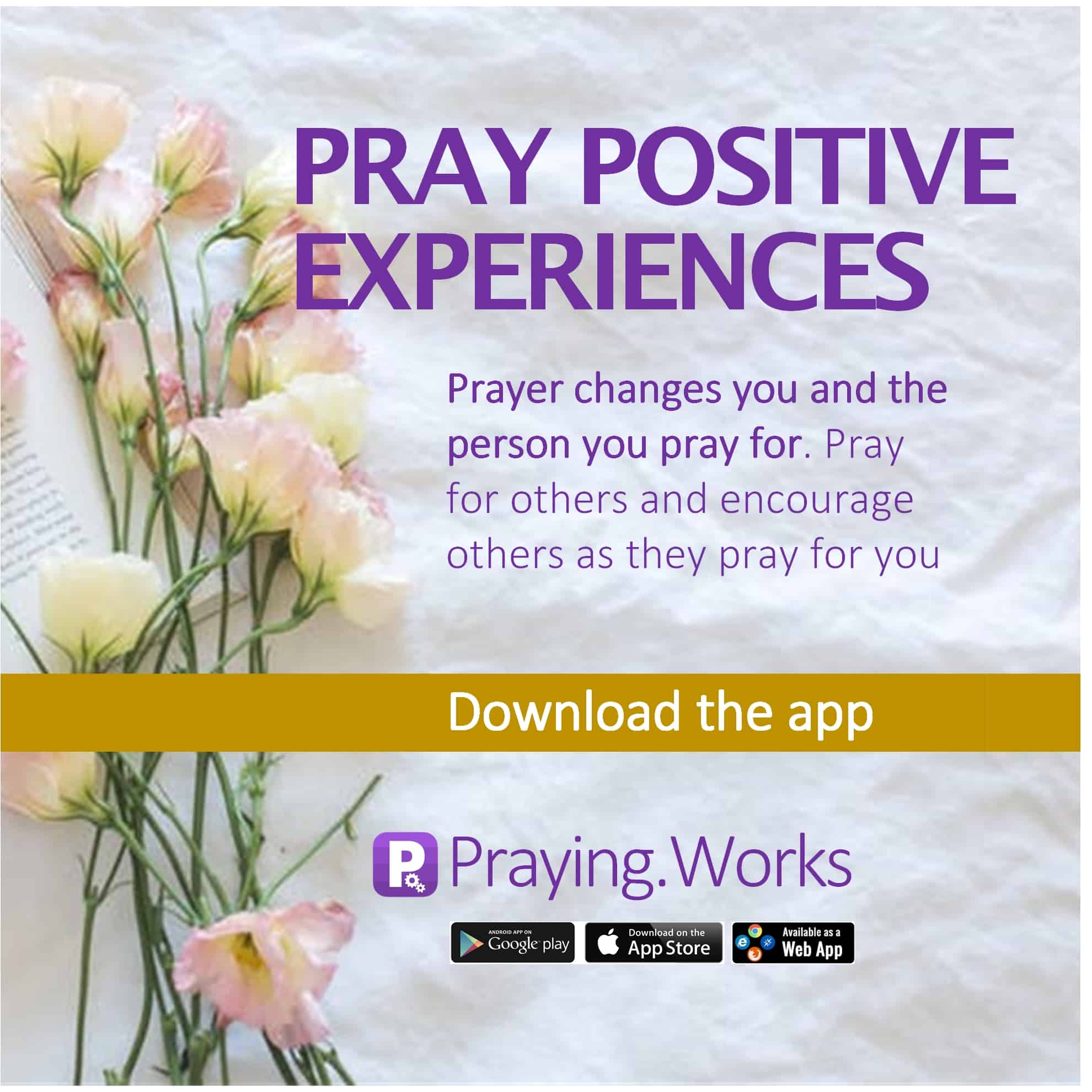 Pray Positive Experiences is the Best Approach