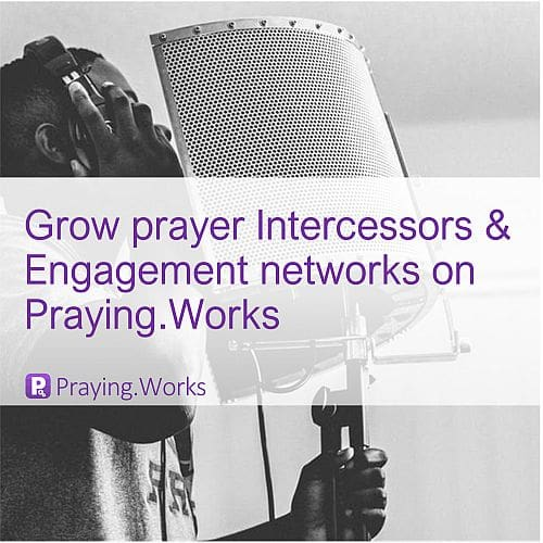 Start your Prayer Network on Praying.Works 1/7