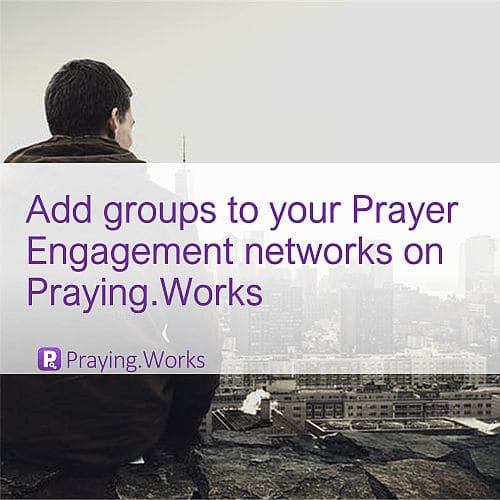 Start Your Prayer Engagement Network