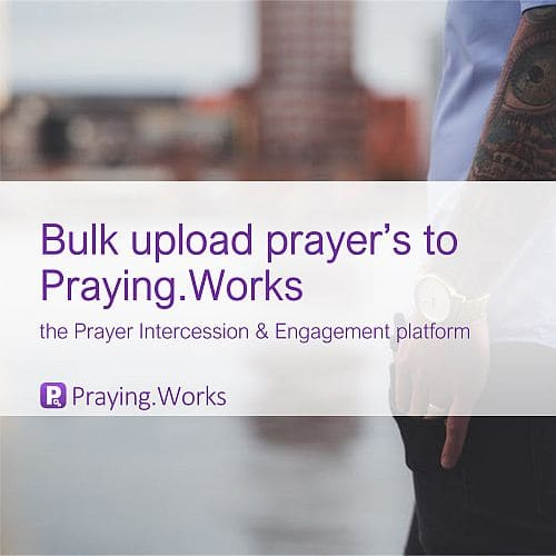 Upload Prayer Diaries in Seconds